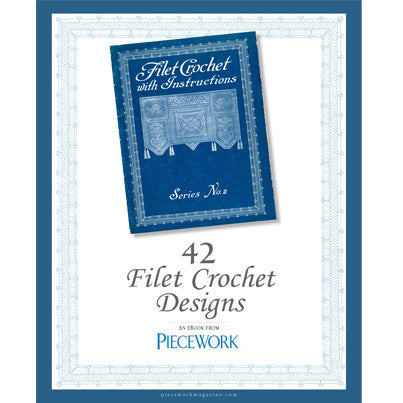 PieceWork Presents: Filet Crochet with Instructions Series No. 2 eBookImage
