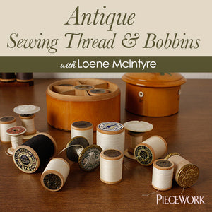 Antique Sewing Thread & Bobbins Video DownloadImage