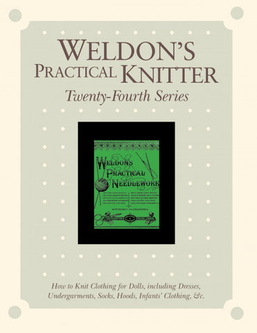 Weldon's Practical Knitter, Series 24 eBookImage