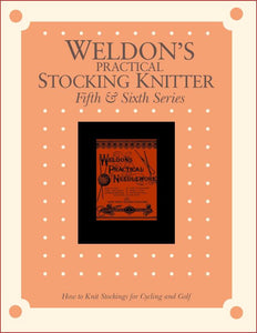 Weldon's Practical Stocking Knitter Fifth & Sixth Series eBookImage