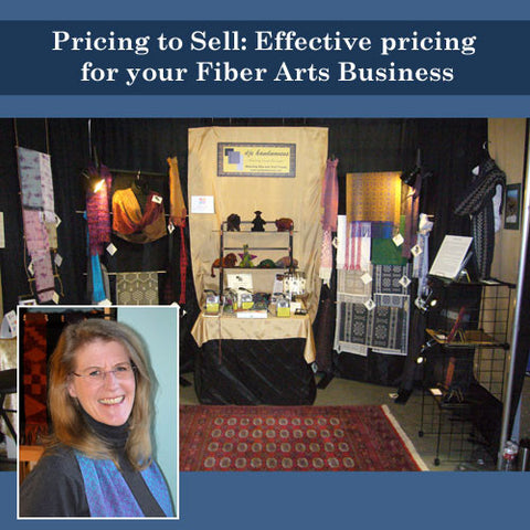 Pricing to Sell: Effective Pricing for your Fiber Arts BusinessImage