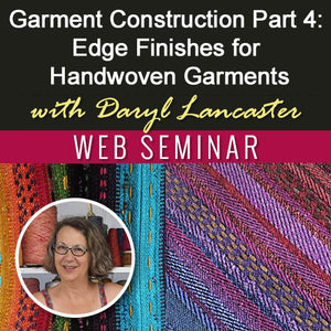 Garment Construction Part 4: Edge Finishes for Handwoven Garments Image