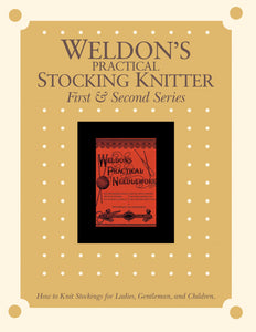 Weldon's Practical Stocking Knitter, First & Second Series eBookImage