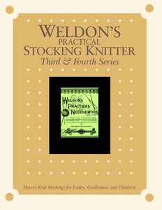 Weldon's Practical Stocking Knitter, Third & Fourth Series eBookImage