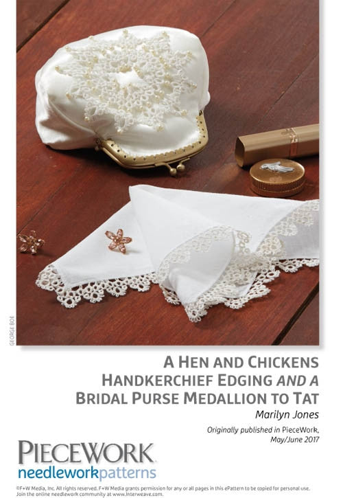 A Hen and Chickens Handkerchief Edging and a Bridal Purse Medallion to TatImage