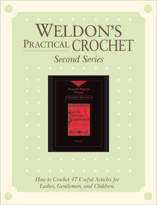 Weldon's Practical Crochet, Volume 1, Second Series eBookImage