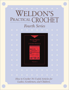 Weldon's Practical Crochet, Volume 2, Fourth Series eBookImage