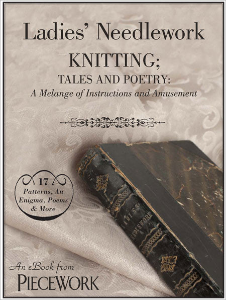 Ladies' Needlework, Knitting Tales and Poetry: A Melange of Instructions and Amusement eBookImage