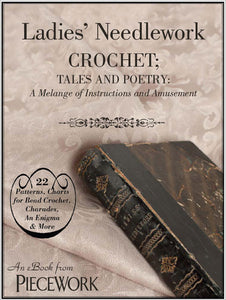 Ladies' Needlework, Crochet Tales and Poetry: A Melange of Instructions and Amusement eBook Image