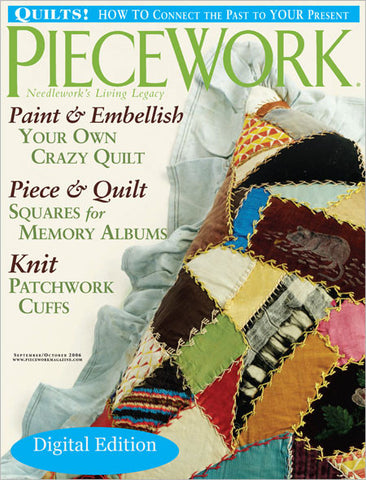 PieceWork, September/October 2006 Digital EditionImage