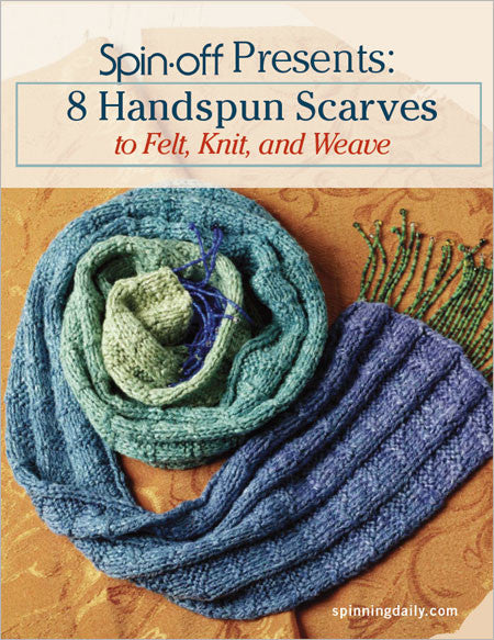 Spin-Off Presents: 8 Handspun Scarves to Felt, Knit, and Weave eBookImage