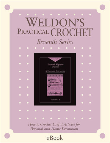 Weldon's Practical Crochet, Series 7 eBookImage