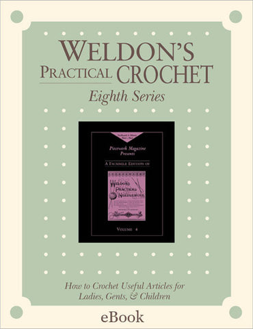 Weldon's Practical Crochet Series 8 eBookImage