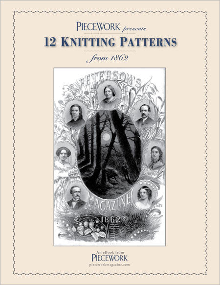 PieceWork Presents: Patterns from 1862 Peterson Magazine eBookImage