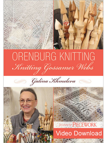 Orenburg Knitting: Knitting Gossamer Webs with Galina Khmeleva Video DownloadImage
