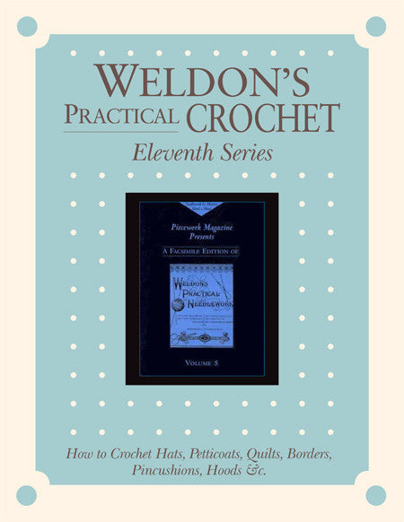 Weldon's Practical Crochet, Eleventh Series eBookImage