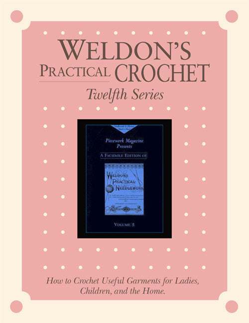 Weldon's Practical Crochet, Twelfth Series eBookImage