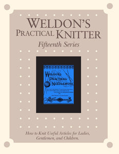 Weldon's Practical Knitter, Fifteenth Series eBookImage