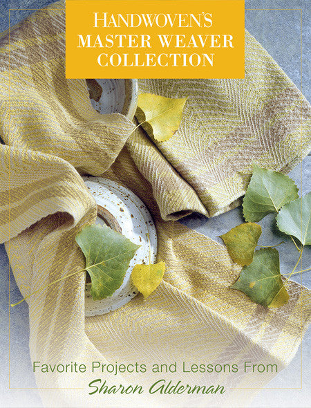Handwoven's Master Weavers Collection: Favorite Projects and Lessons from Sharon AldermanImage