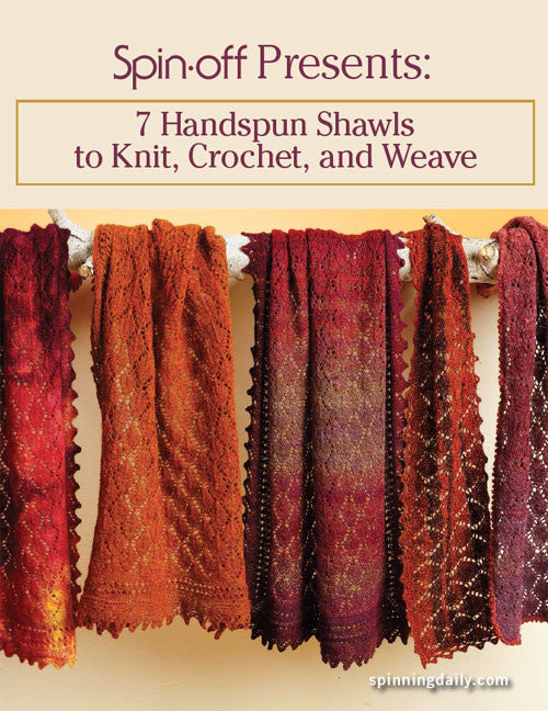 Spin-Off Presents: 7 Handspun Shawls to Knit, Crochet, and Weave eBookImage