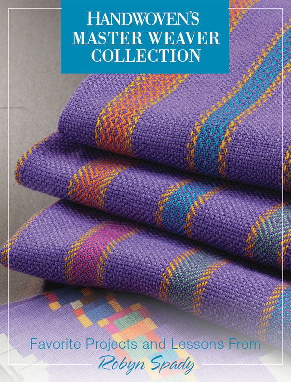Handwoven's Master Weaver Collection: Favorite Projects and Lessons from Robyn Spady eBookImage