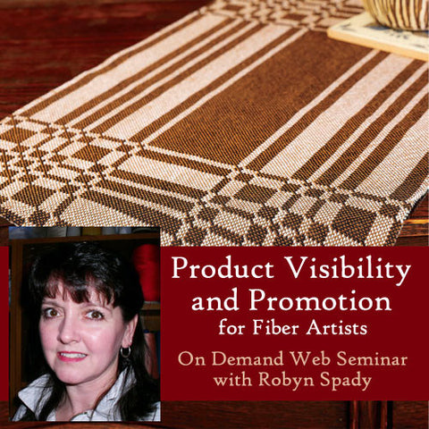 Product Visibility and Promotion for Fiber Artists: How to Get Your Product in Customers' Hands On Demand Web SeminarImage