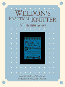 Weldon's Practical Knitter, Series 19 eBookImage