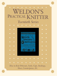 Weldon's Practical Knitter, Series 20 eBookImage