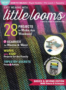 Easy Weaving with Little Looms: A Special Issue of Handwoven, Digital EditionImage