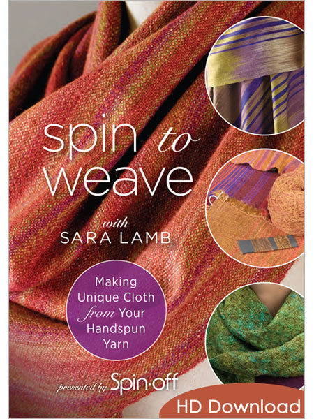 Spin to Weave with Sara Lamb: Making Unique Cloth From Your Handspun Yarn Video DownloadImage