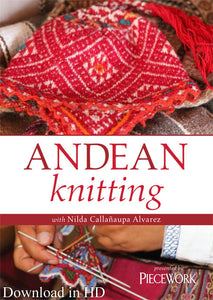 Andean Knitting with Nilda Callanaupa Alvarez Video DownloadImage