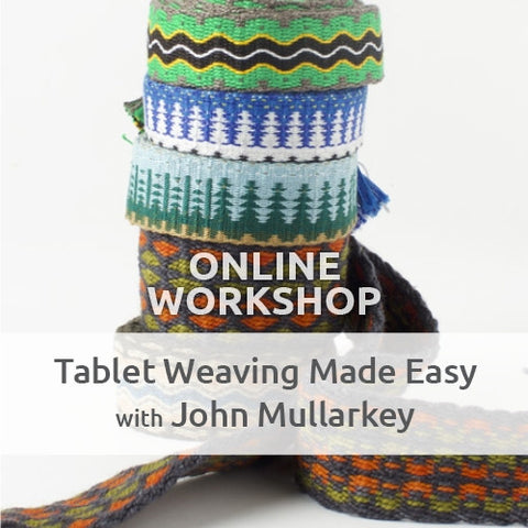 Tablet Weaving Made Easy Online Workshop with John MullarkeyImage