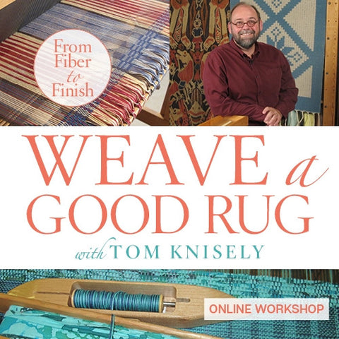 Weave a Good Rug Online Workshop with Tom KniselyImage