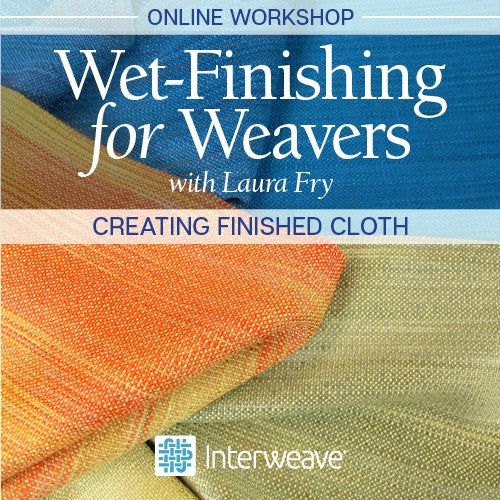 Wet-Finishing for Weavers Online WorkshopImage