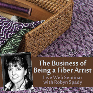 The Business of Being a Fiber Artist: Understand What Kind of Product to Make and What to Charge On Demand Web SeminarImage