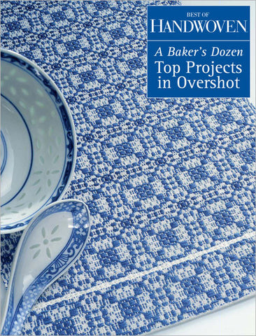 Best of Handwoven: A Bakers Dozen: Top Projects in Overshot eBookImage
