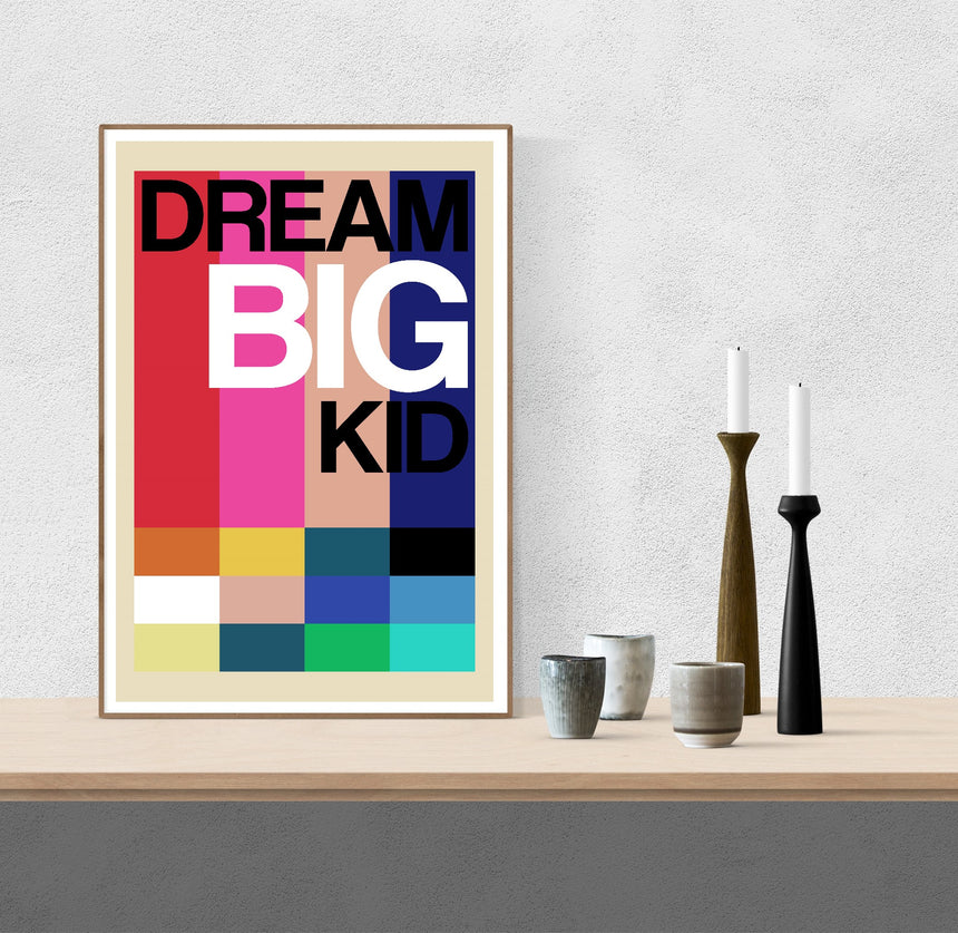 Dream Big Kid - Blue Shaker - Poster Affiche -