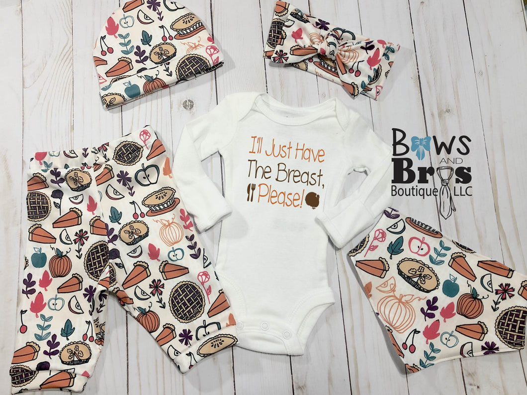 I'll Just Have The Breast Please Gender Neutral First Thanksgiving Outfit- 1,2,3,4 or 5 Piece Set - Bows and Bros Boutique LLC