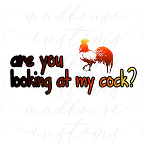 Are You Looking At My Cock?-Digital Download