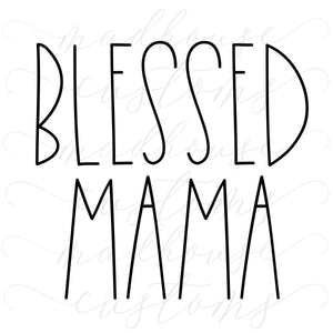 Blessed Mama-Digital Download