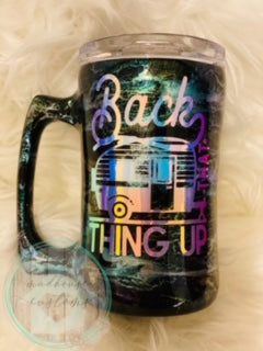 Back That Thing Up Camping Mug (RTS) *Ready To Sell*