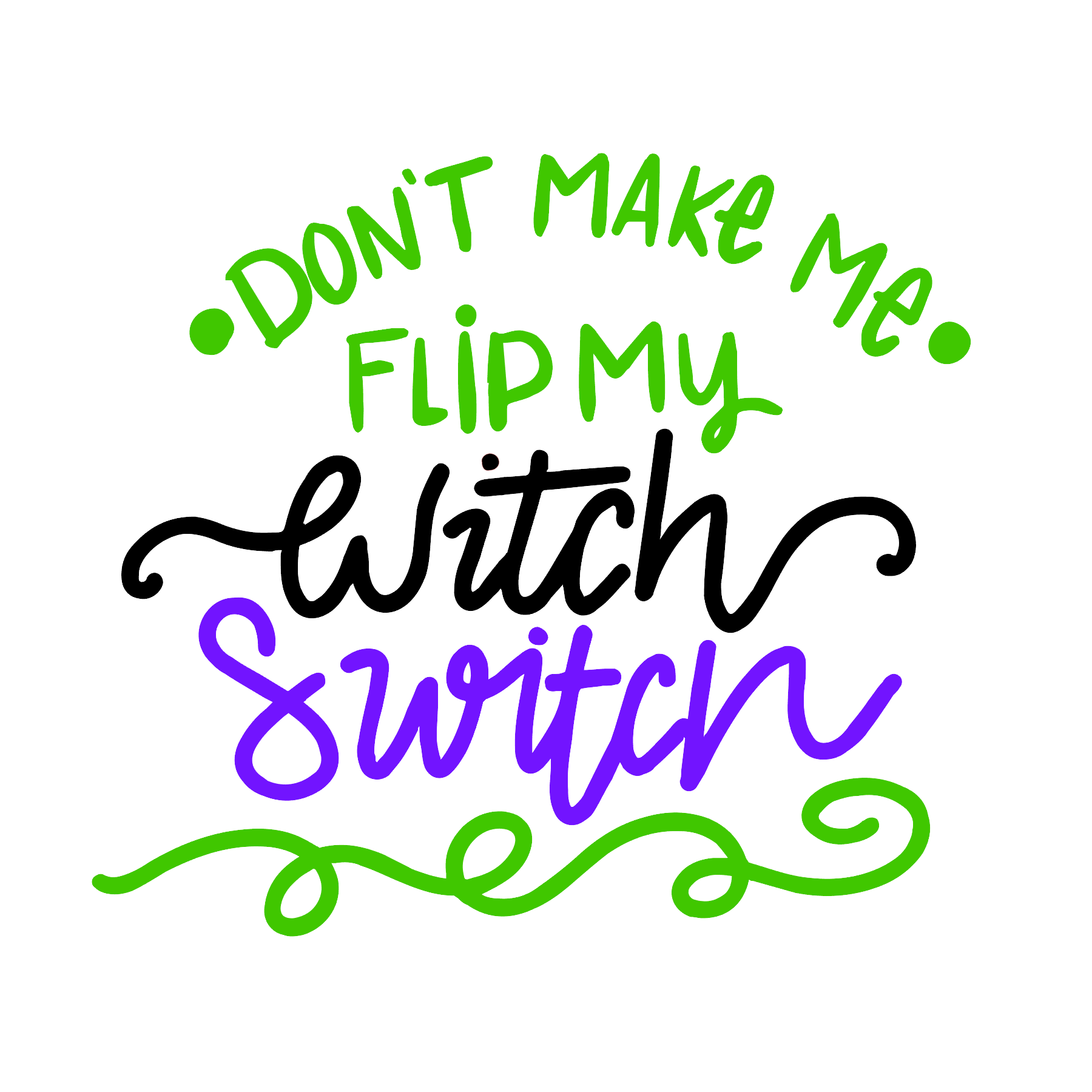 Flip My Witch Switch-Digital Download