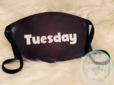 """Tuesday Mask""*Days Of The Week*Clearance**"