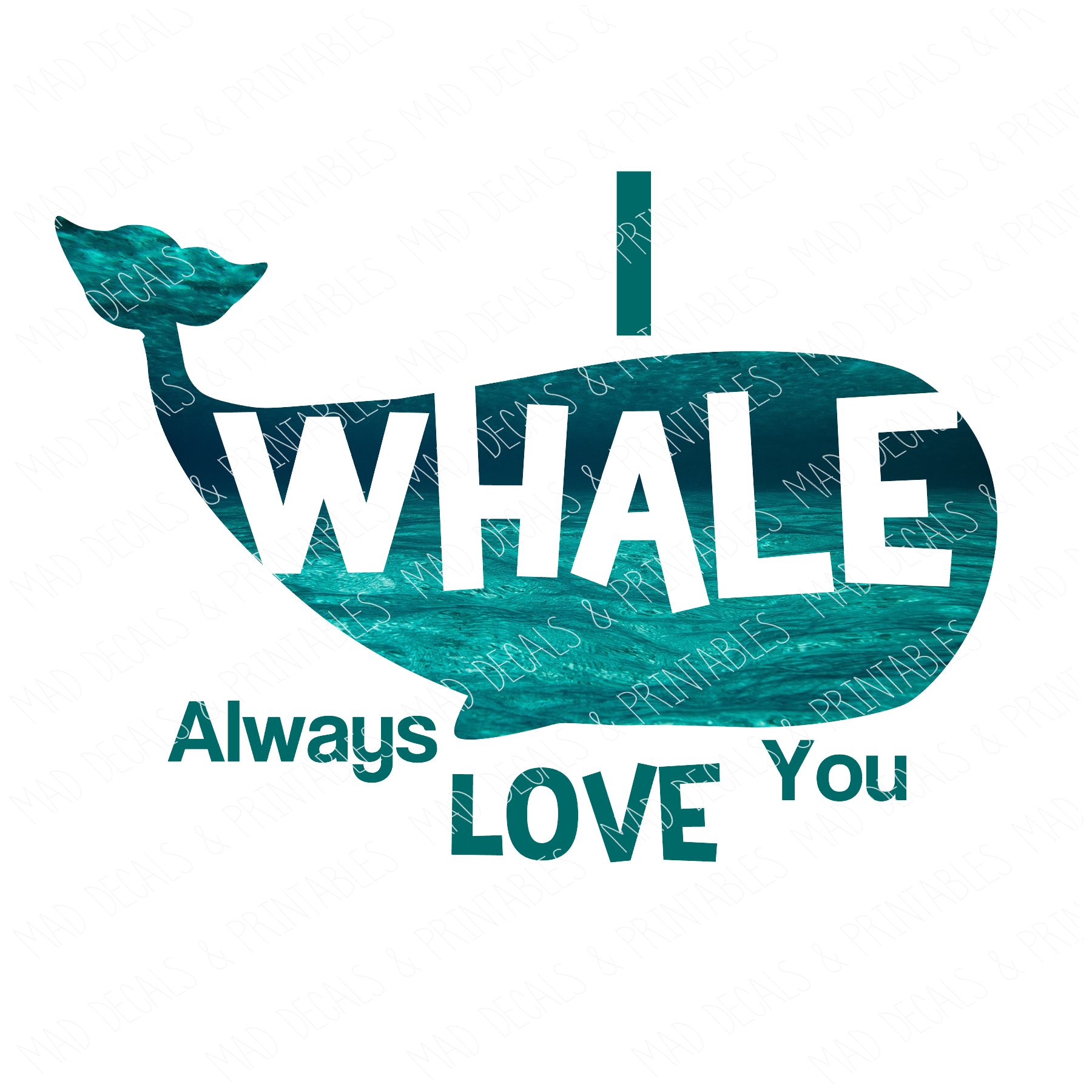 I Whale Always Love You-Digital Download