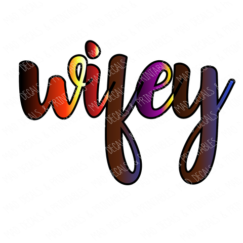 Wifey-Digital Download