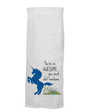 You're So Awesome, You Must S**t Rainbows Hang Tight Towel
