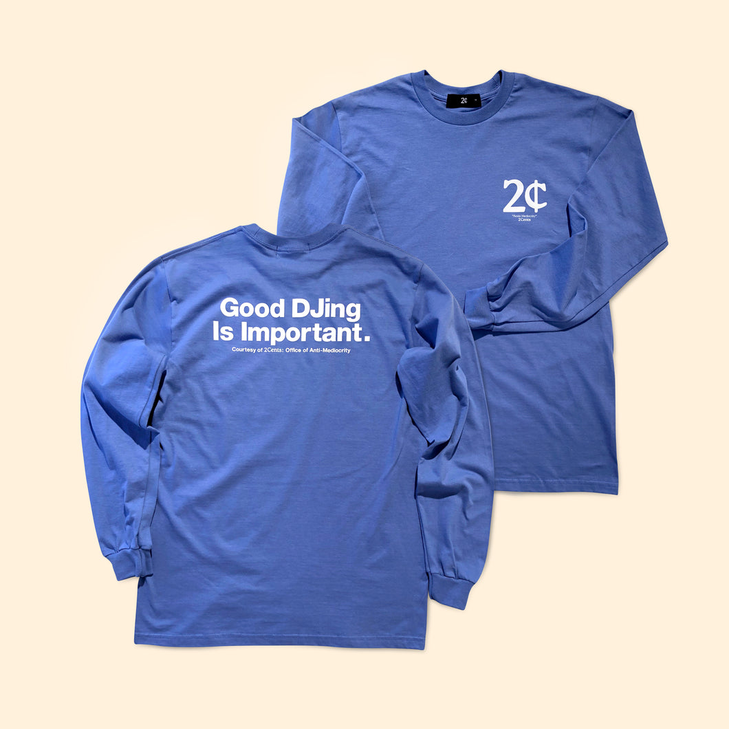 Good DJing Long Sleeve - FloBlue