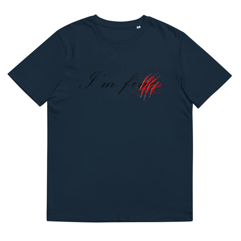 I'm fine - unisex organic cotton t-shirt - Iconic Express