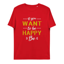 Load image into Gallery viewer, Be happy unisex organic cotton t-shirt
