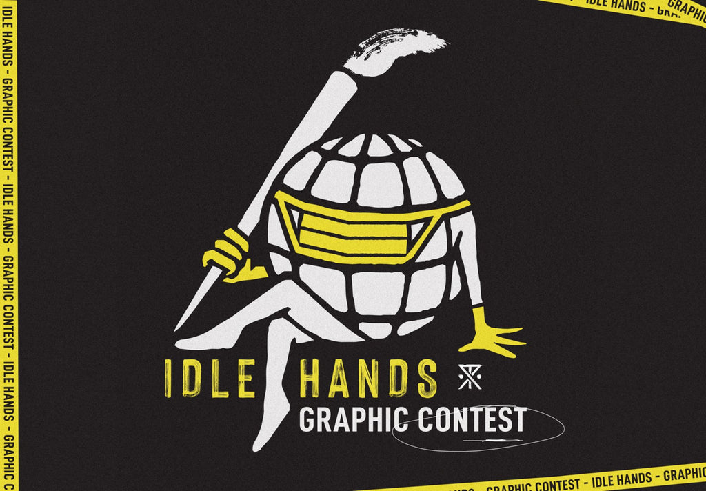 Idle Hands Graphic Contest
